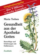 Maria Treben: Gesundheit aus der Apotheke Gottes ★★★★★