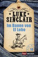 Luke Sinclair: Im Banne von El Lobo ★★★