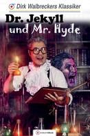 Dirk Walbrecker: Dr. Jekyll und Mr. Hyde