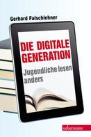 Gerhard Falschlehner: Die Digitale Generation ★★★★★
