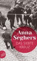 Anna Seghers: Das siebte Kreuz ★★★★