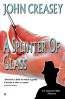 John Creasey: A Splinter of Glass