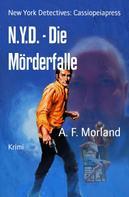 A. F. Morland: N.Y.D. - Die Mörderfalle