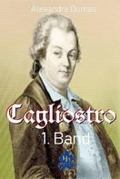 Alexandre Dumas: Cagliostro 1.Band (Illustriert)