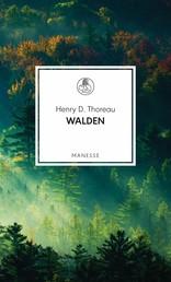 Walden - oder Vom Leben im Wald