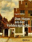Ingrid Möller: Das Haus an der Voldersgracht ★★★★