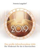 Antonia Langsdorf: Das große Jahreshoroskop 2019