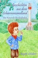 Brigitte Schubert: Geschichten aus dem Schwemmsandland