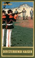 Karl May: Der sterbende Kaiser ★★★★★