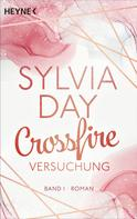 Sylvia Day: Crossfire. Versuchung ★★★★
