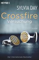 Sylvia Day: Crossfire. Versuchung ★★★★