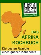 Konrad Renzinger: Afrikanische Rezepte - Das Afrika Kochboch