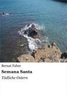 Bernat Fabre: Semana Santa ★★★★★