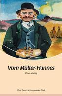 Clara Viebig: Vom Müller-Hannes ★★★★