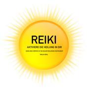 REIKI - Aktiviere die Heilung in Dir - Denn Dein Körper ist ein selbstheilendes Instrument (Universale Lebensenergie zur ganzheitlichen Behandlung)