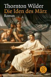 Die Iden des März - Roman