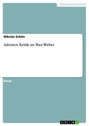 Adornos Kritik an Max Weber