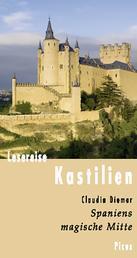 Lesereise Kastilien - Spaniens magische Mitte