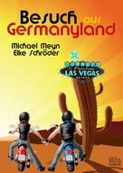 Michael Meyn: Besuch aus Germanyland ★★