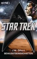 J. M. Dillard: Star Trek: Bewusstseinsschatten