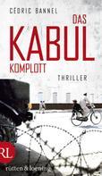 Cédric Bannel: Das Kabul-Komplott ★★★★