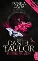 Monica Davis: Daniel Taylor - Plötzlich Dämon ★★★★