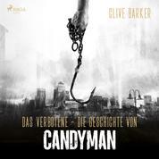 Das Verbotene - Die Geschichte von Candyman