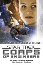 Star Trek - Corps of Engineers Sammelband 4: Unmögliches ist unser Metier