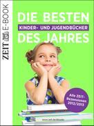 DIE ZEIT: Die besten Kinder- und Jugendbücher des Jahres ★★★