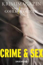 Crime & Sex - Krimimagazin