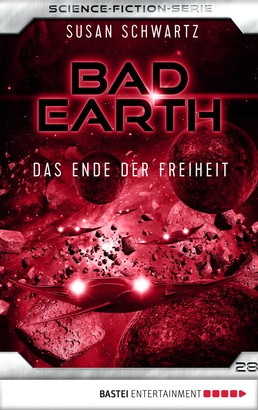 Bad Earth 28 - Science-Fiction-Serie