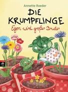 Annette Roeder: Die Krumpflinge - Egon wird großer Bruder ★★★★★
