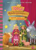Annette Roeder: Rosa Räuberprinzessin – Tierisch schöne Weihnachten!