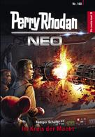 Perry Rhodan: Perry Rhodan Neo 160: Im Kreis der Macht ★★★★