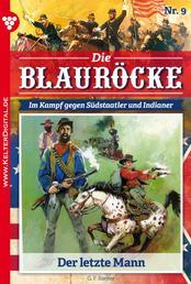 Die Blauröcke 9 – Western - Der letzte Mann