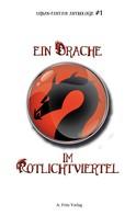Andreas Schnell: Ein Drache im Rotlichtviertel ★★★
