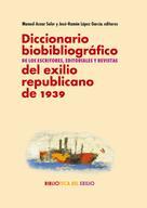 José-Ramón López García: Diccionario biobibliográfico de los escritores, editoriales y revistas del exilio republicano de 1939