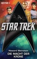 Howard Weinstein: Star Trek: Die Macht der Krone ★★★★