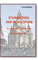 Fred Winkler: Sturmvögel der Revolution