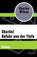 Charles Wilson: Sharks! Gefahr aus der Tiefe ★★★★