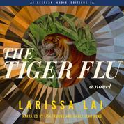 The Tiger Flu - A Novel (Unabridged)