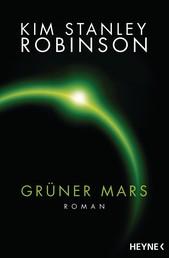 Grüner Mars - Die Mars-Trilogie