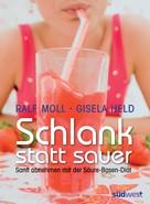 Ralf Moll: Schlank statt sauer ★★★★