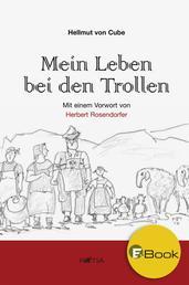 Mein Leben bei den Trollen - Eine Südtirol-Satire