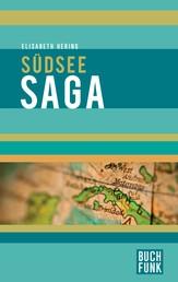 Südseesaga - 12 Geschichten aus der Südsee.