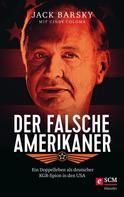 Jack Barsky: Der falsche Amerikaner ★★★★★