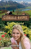Gabriele Raspel: Das Zaubertal ★★★★★
