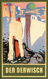 Der Derwisch - Roman, Band 61 der Gesammelten Werke