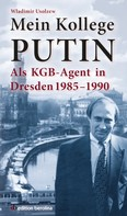 Wladimir Usolzew: Mein Kollege Putin ★★★