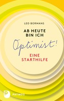 Leo Bormans: Ab heute bin ich Optimist! ★★★